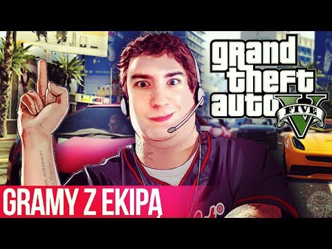 GTA V Online [#4]: GRAMY Z EKIPĄ!