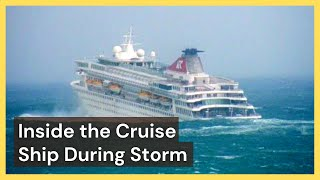 Inside the Cruise Ship During Storm