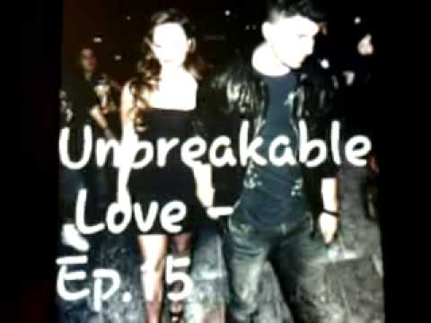 Unbreakable Love - Jemi Story - Ep. 14