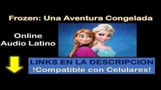 Ver Frozen Español Latino Online Una Aventura Congelada
