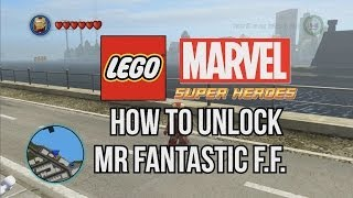 How To Unlock Mister Fantastic F.F. LEGO Marvel Super Heroes