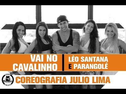 Vai no Cavalinho - Léo Santana e Parangolé - Coreografia JLC