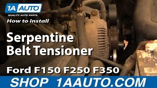 How To Install Replace Serpentine Belt Tensioner Ford F150