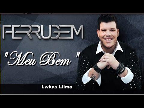 Ferrugem - Meu Bem | 2015