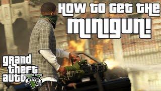 GTA 5: How To Get The Minigun! Location + Guide! (Grand