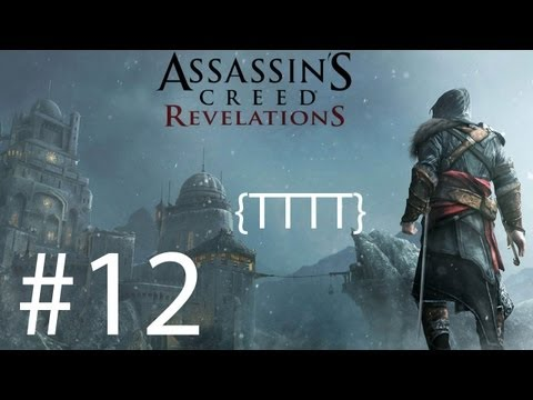 Assassins Creed Revelations - Walkthrough Gameplay - Part 12 [HD] (X360/PS3)