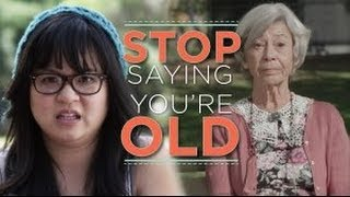 If You're Only 20-Something, Stop Saying You're Old