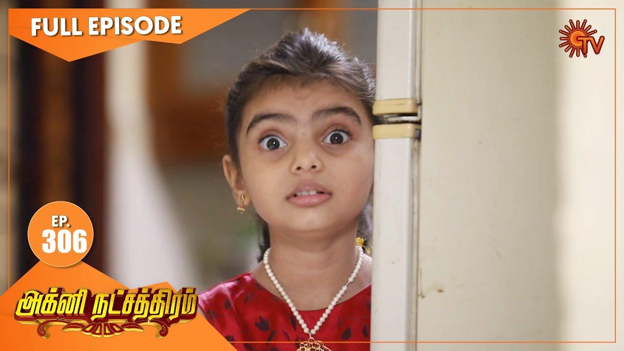 Agni Natchathiram - Ep 306   21 Nov 2020   Sun TV Serial   Tamil Serial