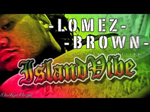 Lomez Brown - Fictional Feeling ~~~ISLAND VIBE~~~