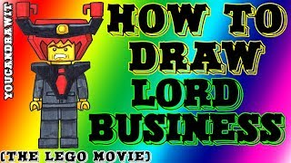 How To Draw Lord Business From The LEGO Movie YouCanDrawIt