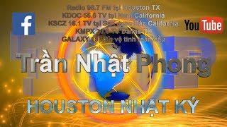 Trần Nhật Phong 15/08/2018 Houston Nhật Ký 119_ SỐNG VÔ CẢM, CA SĨ BẮT ĐẦU TRẢ GIÁ !!!
