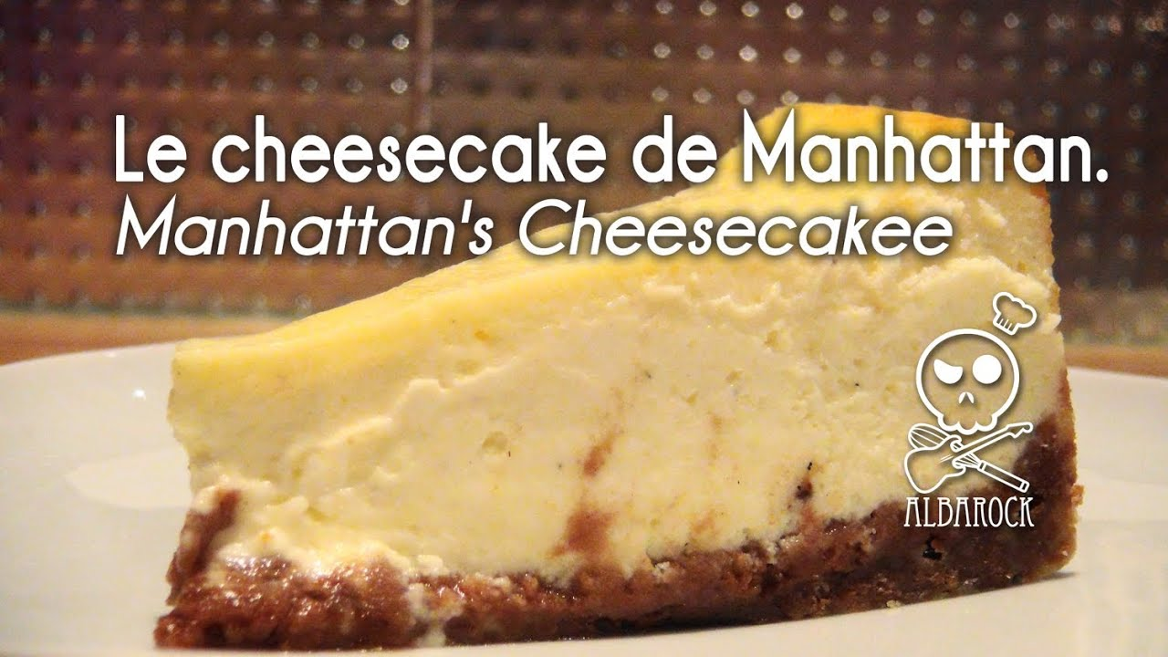 recette du cheesecake de manhattan recette de sp culos p tisserie dessert albarock youtube. Black Bedroom Furniture Sets. Home Design Ideas