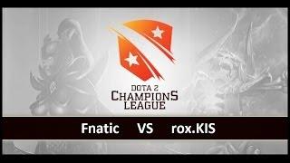 [ Dota2 ] Fnatic vs rox.KIS - D2 Champions League S3 - Thai Caster