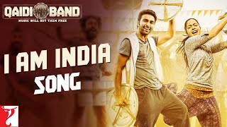 I am India Song | Qaidi Band | Aadar Jain | Anya Singh