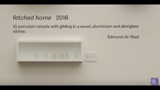 fetched home - award-winning artist, writer and Sheffield alumnus Edward de Waal