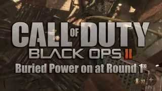 Black Ops 2 Zombies Tricks: BURIED Turn Power on at Round 1 (BO2 Zombies Tips and Tricks)