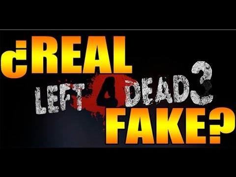 LEFT 4 DEAD 3: ¿REAL O FAKE? (ENLACE)