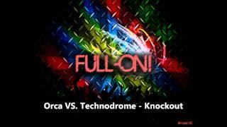 Orca VS. Technodrome Knockout