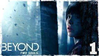 Прохождение игры Beyond: Two Souls.