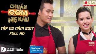 Chuẩn Cơm Mẹ Nấu | Tập 113: Thái Huy - Đức Thịnh (17/09/2017)