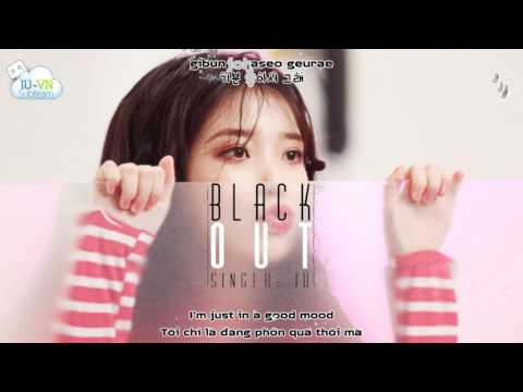[VIETSUB + LYRICS + ENGSUB] Black Out - IU(아이유)