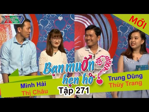 BẠN MUỐN HẸN HÒ | Tập 271 - FULL | Minh Hải - Thị Châu | Trung Dũng - Thùy Trang | 150517