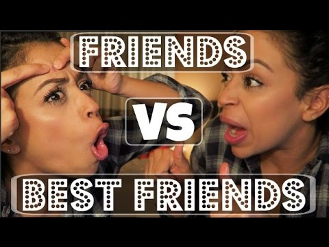 FRIENDS VS. BEST FRIENDS!! | Lizzza