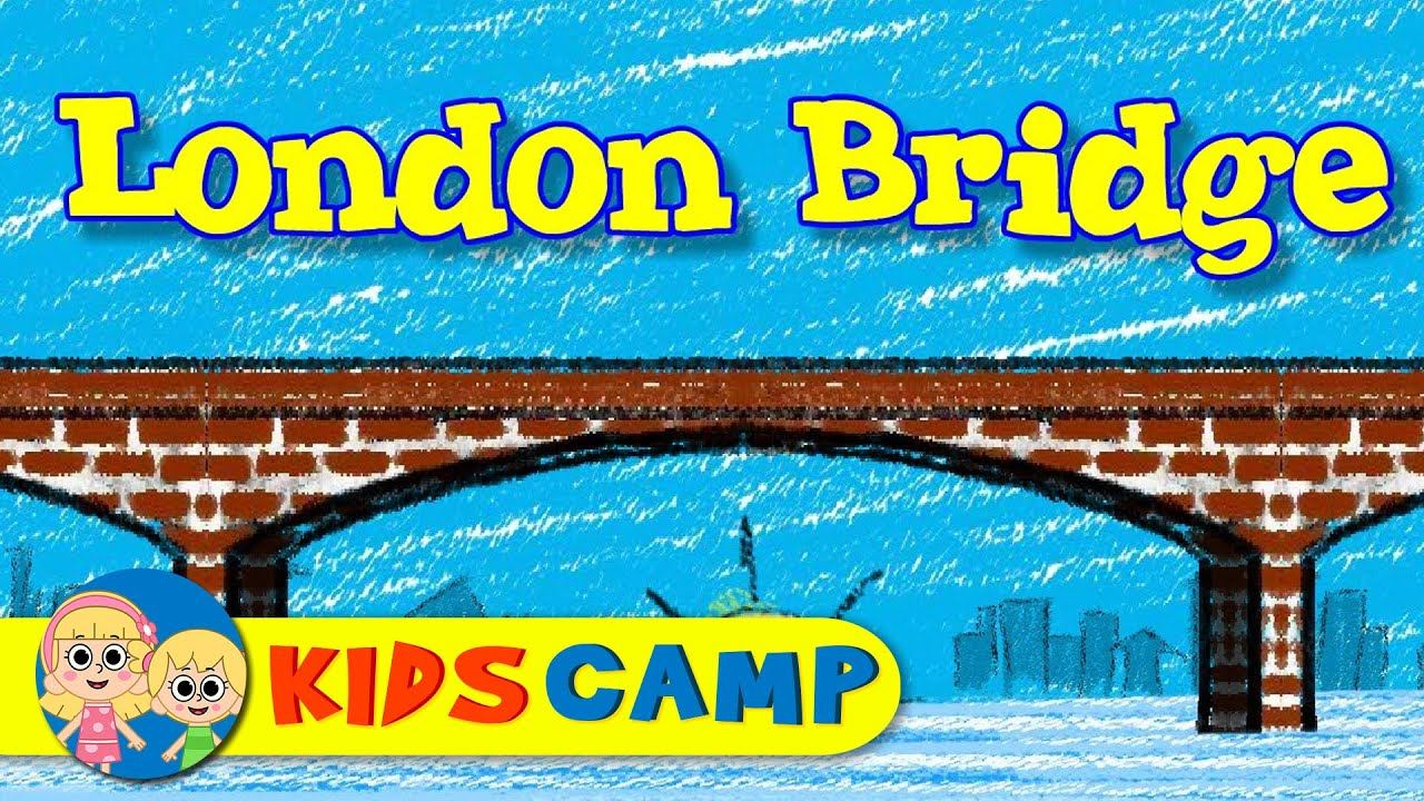 London Bridge is Falling Down - Nursery Rhyme