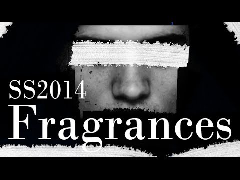Spring/Summer 2014 Fragrance and Fashion Guide