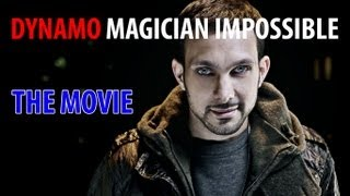 Dynamo Magician Impossible The Movie|HD||