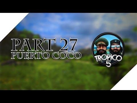 Tropico 5 Campaign - Let's Play - Puerto Coco - Leon Must Die - Cold War- Part 27