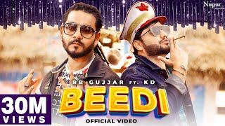 BEEDI RB Gujjar Ft KD Video HD Download New Video HD