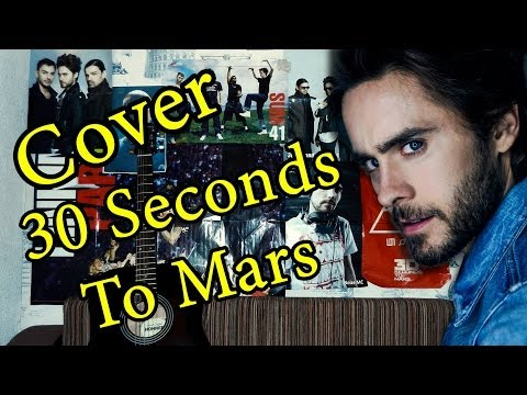 30 Seconds To Mars - City Of Angels (Acoustic Cover)
