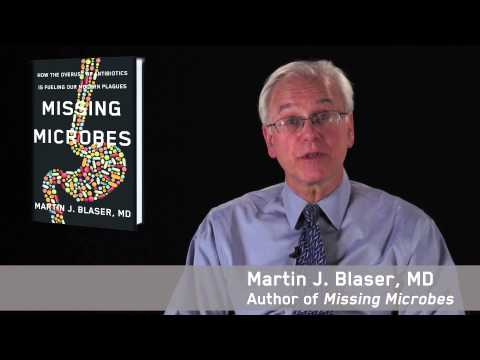 Dr. Martin Blaser Introduces 'Missing Microbes'
