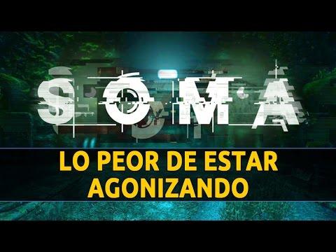 SOMA - Lo peor de estar agonizando | Trailer [E3 2015] (Español)