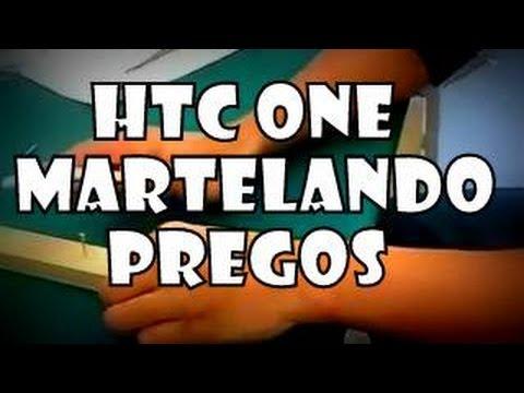 HTC One X substitui martelo - Pregando pregos - Indestrutível