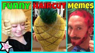 The Worst Haircut Fails | The Funniest Haircut Memes (Say No More)