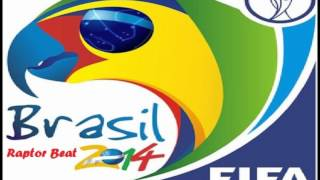 Cancion Oficial Del Mundial Brazil 2014 (Raptor Beat-World