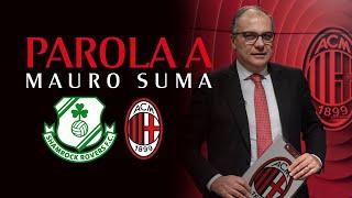 Editoriale | Shamrock Rovers-Milan: parola a Mauro Suma