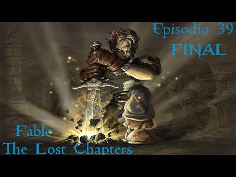 Fable: The Lost Chapters Epis. 39 - Acontecimento Inesperado (FINAL)