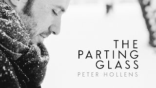 The Parting Glass - Peter Hollens - Assassin's Creed 4