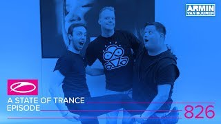 A State Of Trance Episode 826 (#ASOT826)