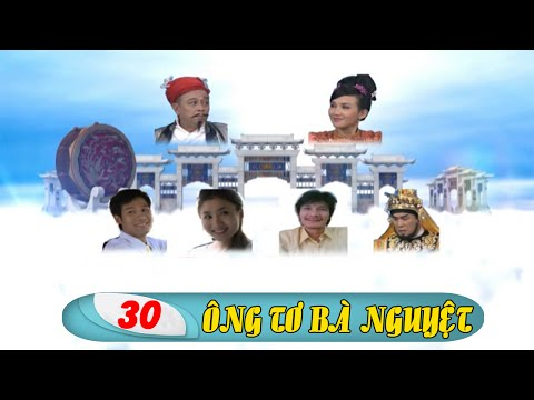 Phim Việt Nam Hay | Ông Tơ Bà Nguyệt - Tập 30