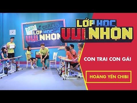 Lớp Học Vui Nhộn 129 - Hoàng Yến Chibi - Con Trai Con Gái | FullShow [Game Show]