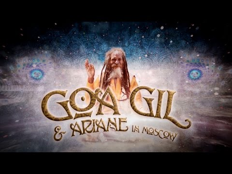 Goa Gil & Ariane in Moscow @ Open Air 26.07.2014 (Greeting from Goa Gil)
