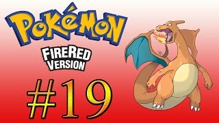 Let's Play : Pokémon FireRed Parte 19