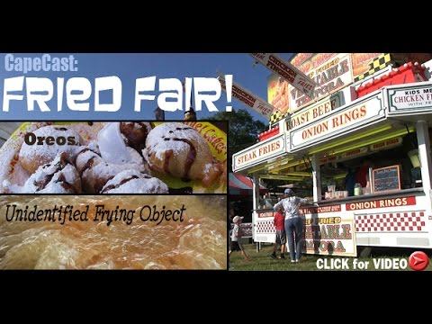 Fried food tour of Barnstable County Fair