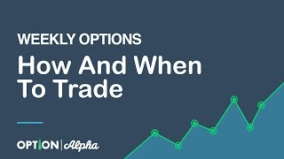 Best way to trade weekly options