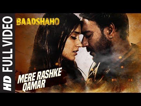 Badshahoo  Mere Rashk e Kamar  Rahat Fateh Ali Khan
