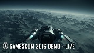 Star Citizen - Gamescom 2016 Alfa 3.0 Demó